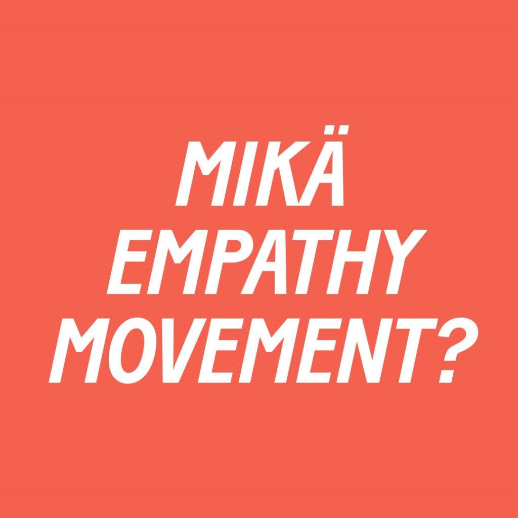 Mikä Empathy movement?
